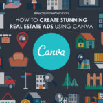 Canva webinar: How to make stunning real estate ads and images!