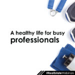 A healthy life for busy professionals