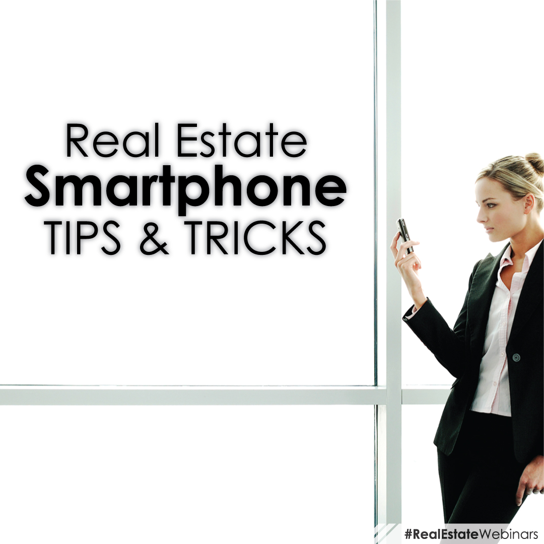 Real Estate Smartphone Tips and Tricks